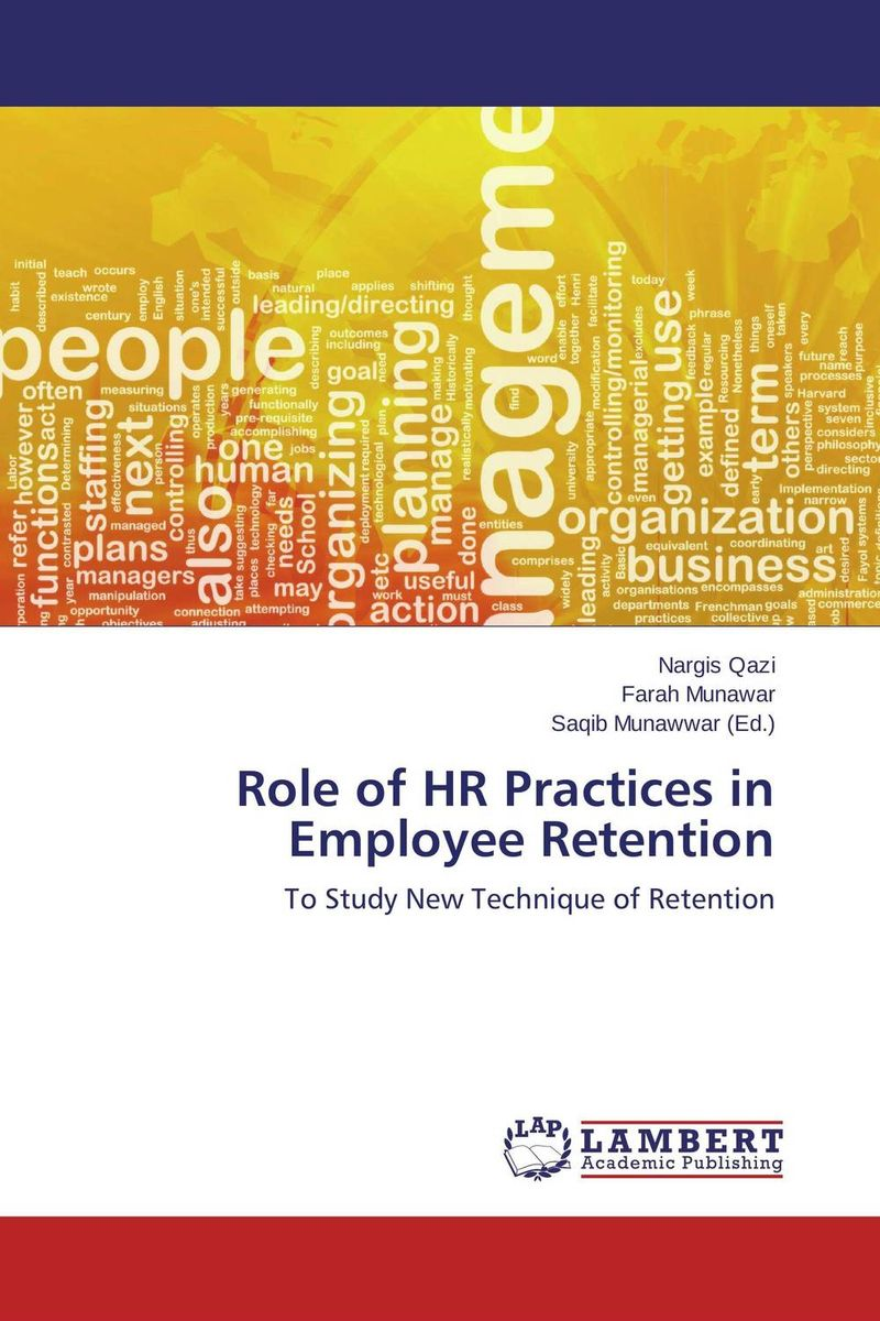 Role of HR Practices in Employee Retention role of women in agroforestry practices management