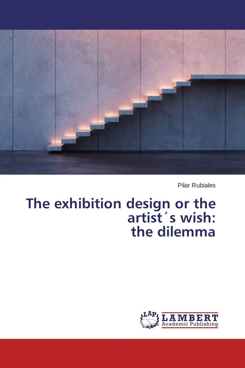 The exhibition design or the artist?s wish: the dilemma купить