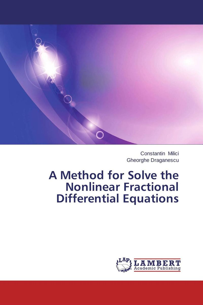 A Method for Solve the Nonlinear Fractional Differential Equations