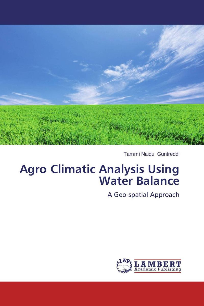 Agro Climatic Analysis Using Water Balance david atwood a the rare earth elements fundamentals and applications