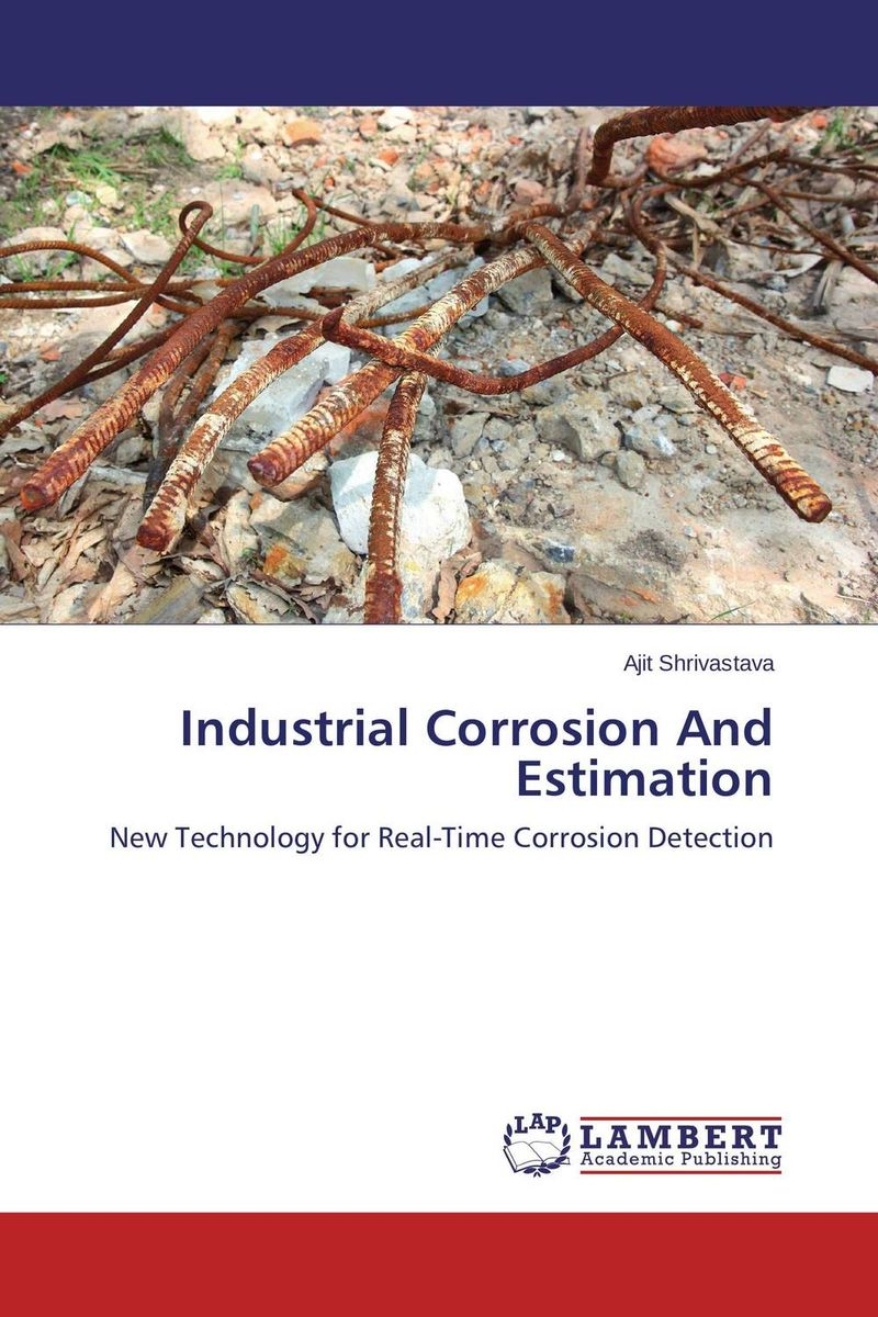 Industrial Corrosion And Estimation o fredholm loss prevention and safety promotion in the process industries