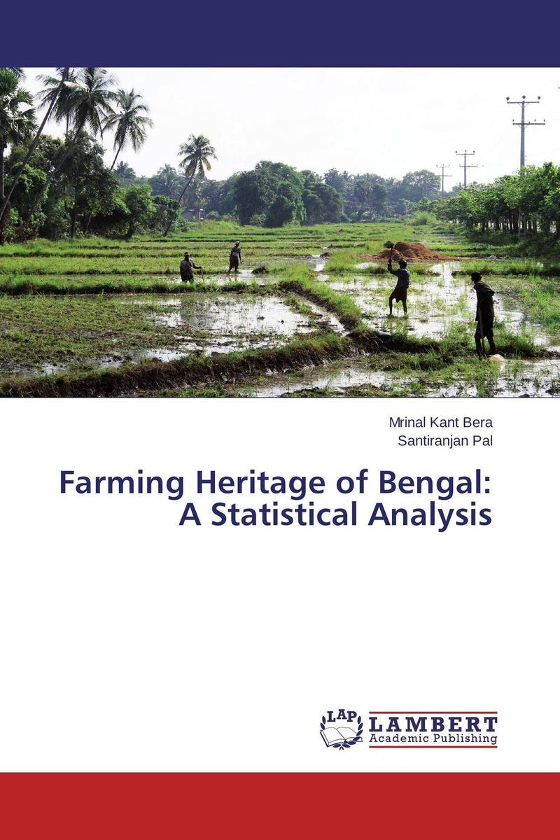 Farming Heritage of Bengal: A Statistical Analysis the role of heritage conservation districts