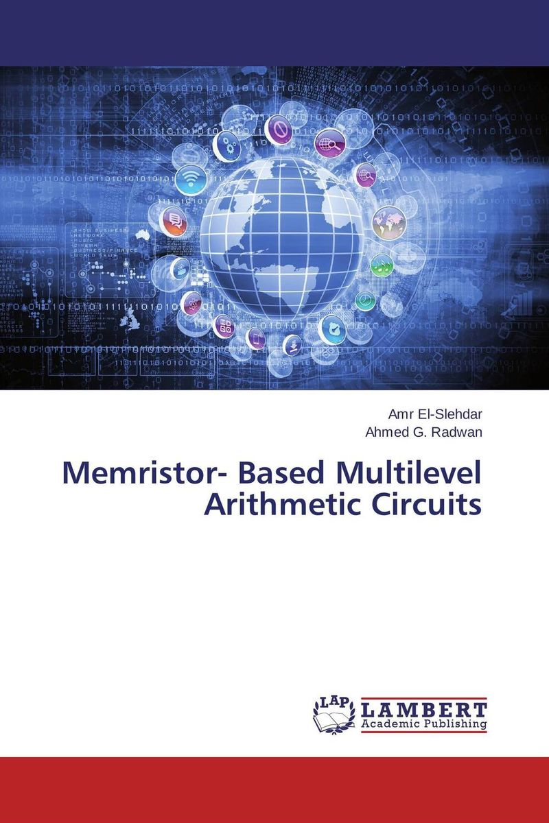 Memristor- Based Multilevel Arithmetic Circuits dilbag singh gill evaluating overheads of integrated multilevel checkpointing algorithms