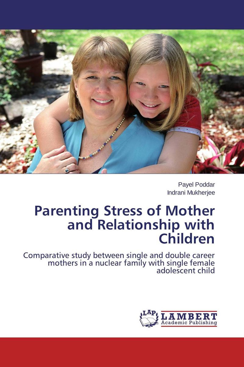 Parenting Stress of Mother and Relationship with Children foster and biological parenting