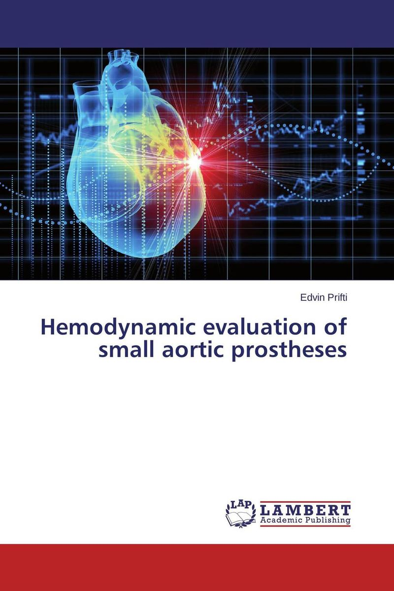Hemodynamic evaluation of small aortic prostheses the revelations of jude connor
