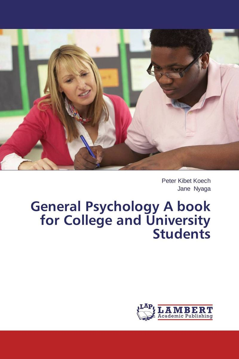 General Psychology A book for College and University Students basic psychology 5e sg