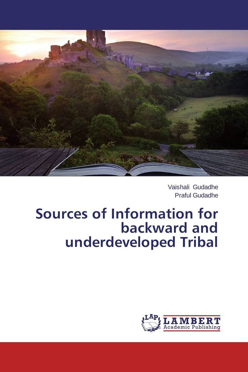 Sources of Information for backward and underdeveloped Tribal information sources and services