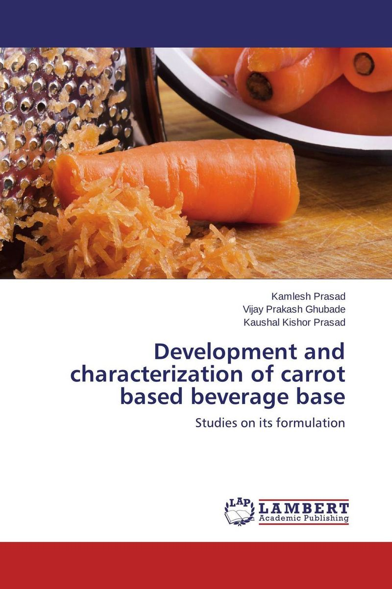Development and characterization of carrot based beverage base