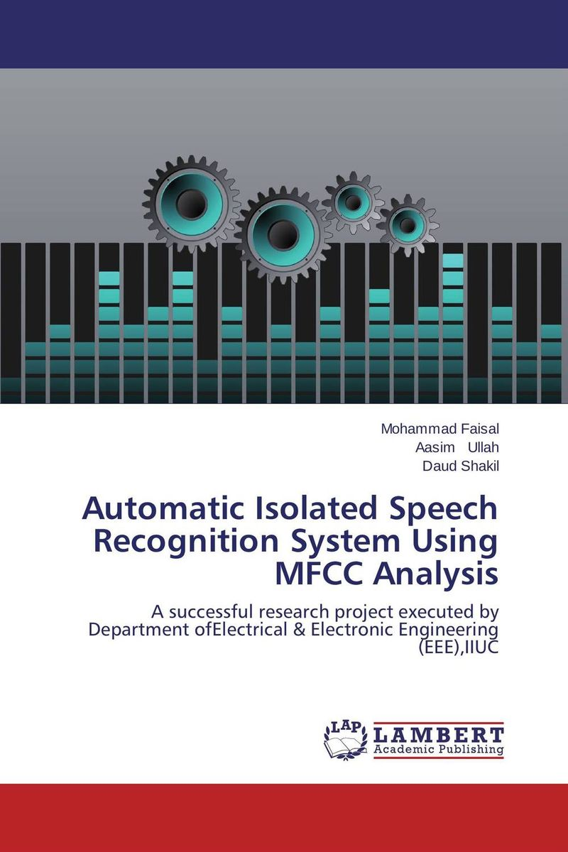 Automatic Isolated Speech Recognition System Using MFCC Analysis