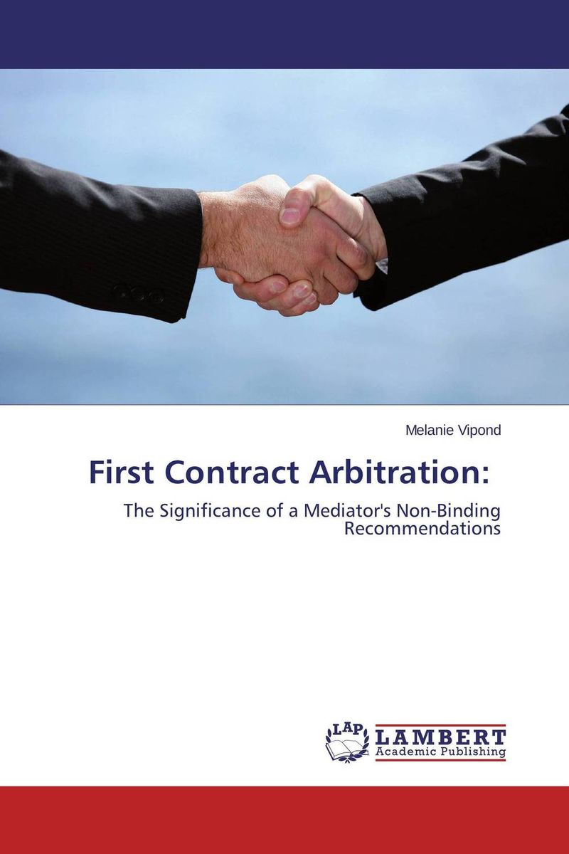 First Contract Arbitration: