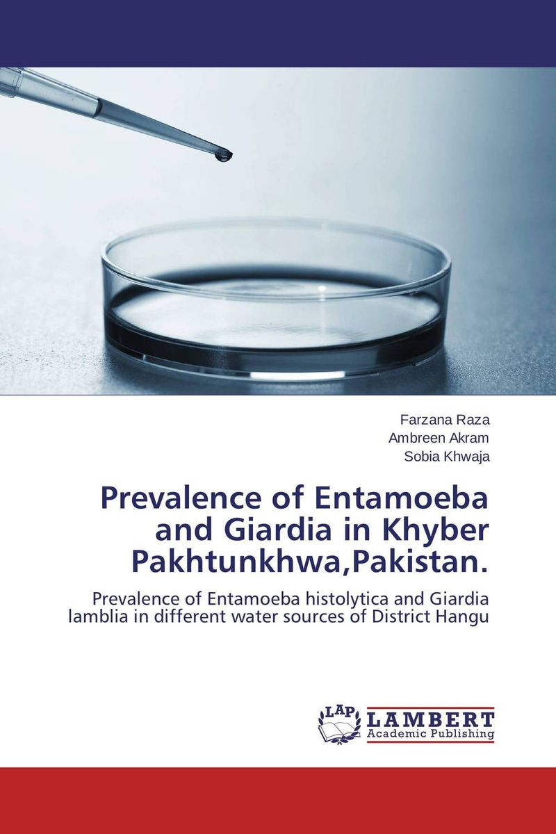 Prevalence of Entamoeba and Giardia in Khyber Pakhtunkhwa,Pakistan. rakesh kumar tiwari and rajendra prasad ojha conformation and stability of mixed dna triplex