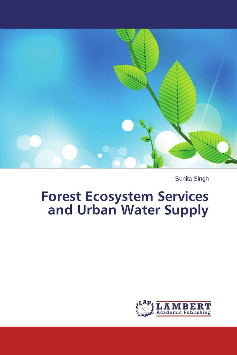 цена на Forest Ecosystem Services and Urban Water Supply