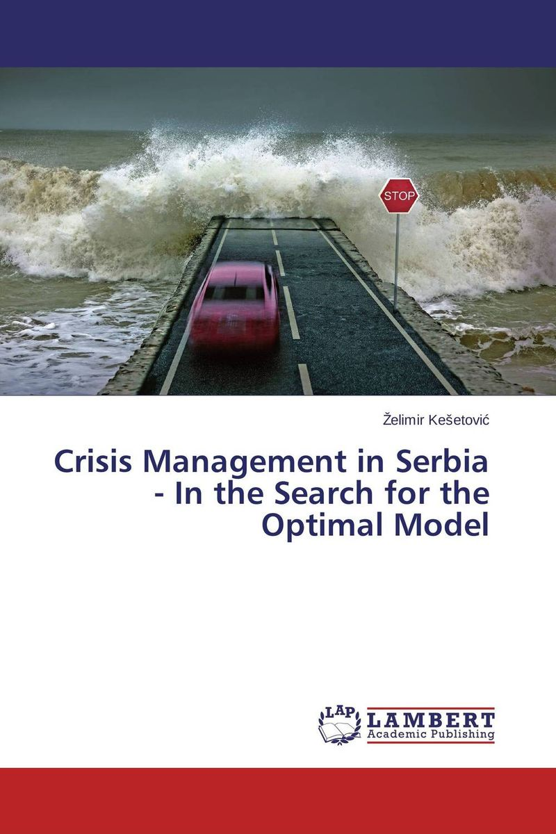 Crisis Management in Serbia - In the Search for the Optimal Model in search of solutions – a new direction in psychotherapy rev