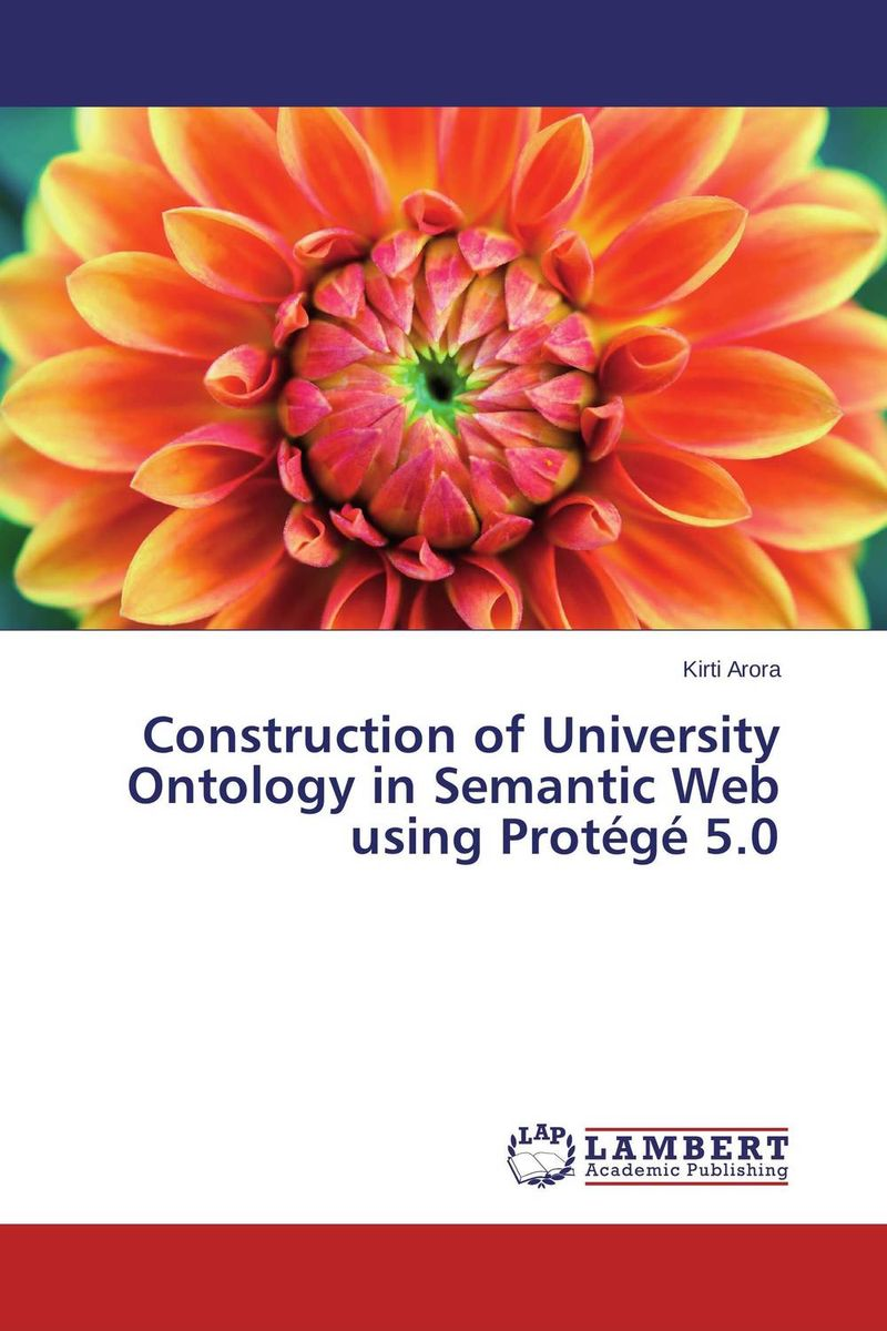 Construction of University Ontology in Semantic Web using Protege 5.0 relation extraction from web texts with linguistic and web features