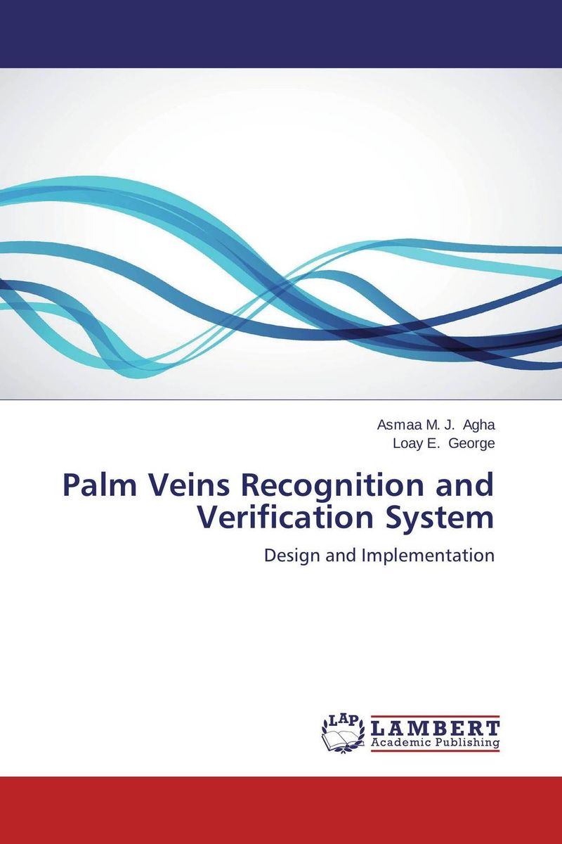 Palm Veins Recognition and Verification System the salmon who dared to leap higher