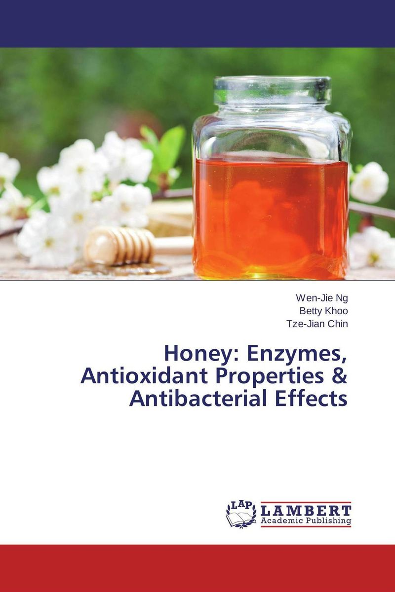 Honey: Enzymes, Antioxidant Properties & Antibacterial Effects x ray crystallographic and theoretical investigations on aromatic compounds