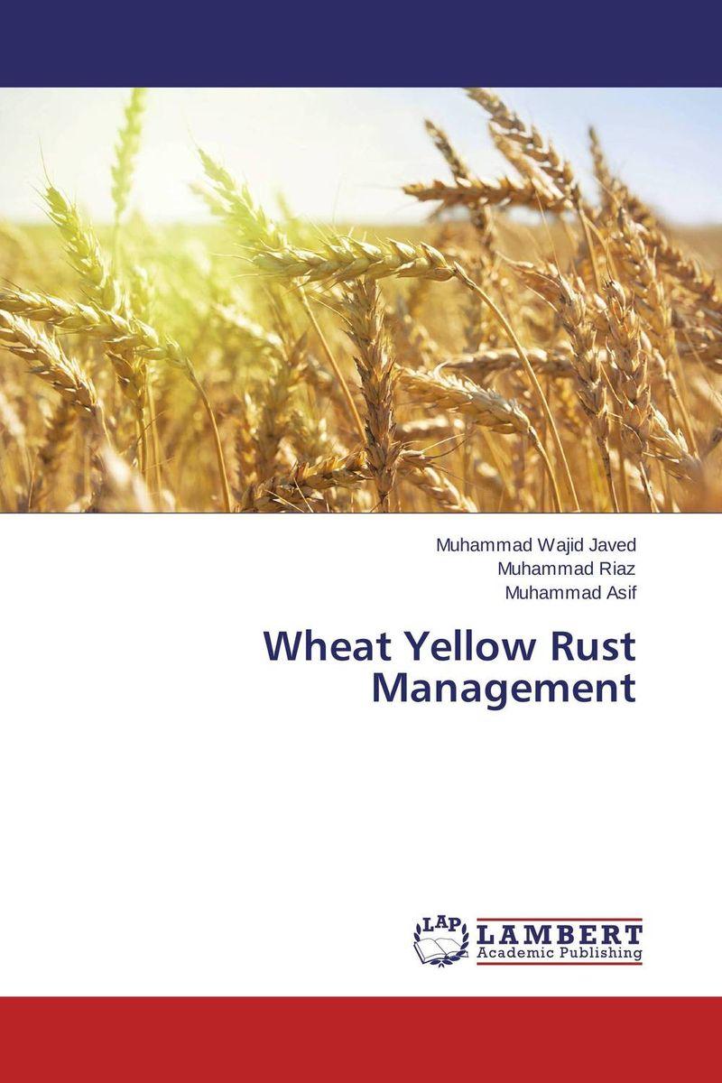 Wheat Yellow Rust Management анна закревская carnival of rust
