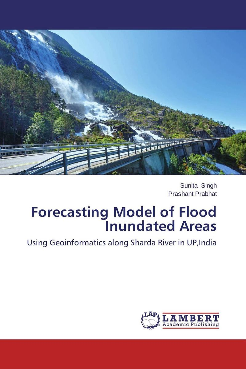 Forecasting Model of Flood Inundated Areas charles chase w demand driven forecasting a structured approach to forecasting