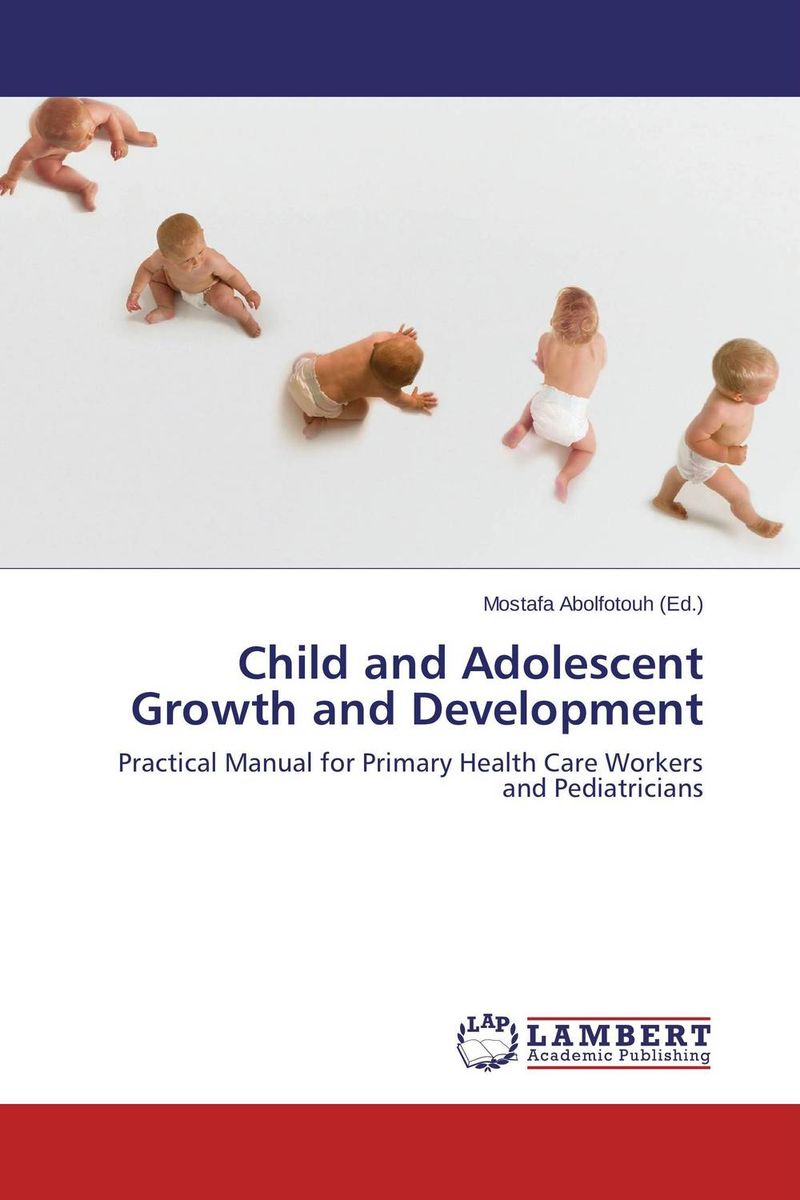 Child and Adolescent Growth and Development