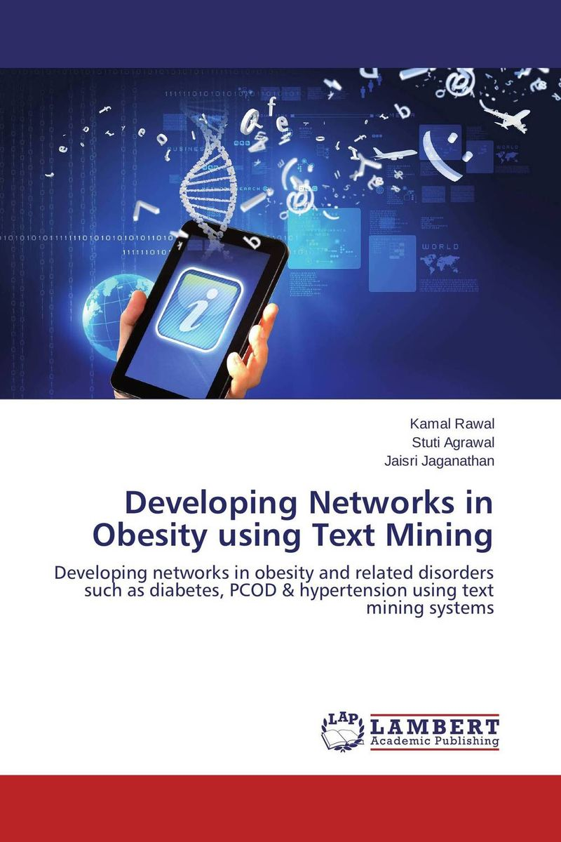 Developing Networks in Obesity using Text Mining developing networks in obesity using text mining