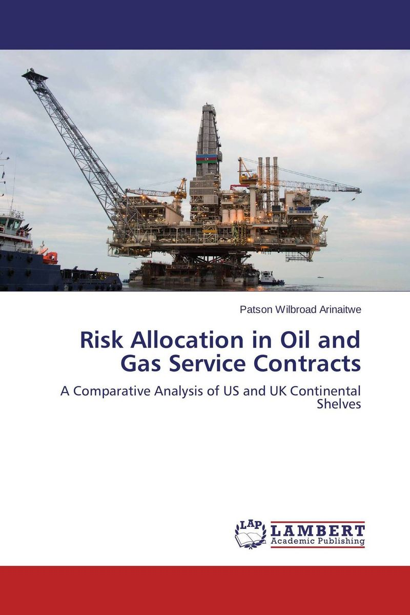 Risk Allocation in Oil and Gas Service Contracts risks related to the maritime transportation of of oil and gas