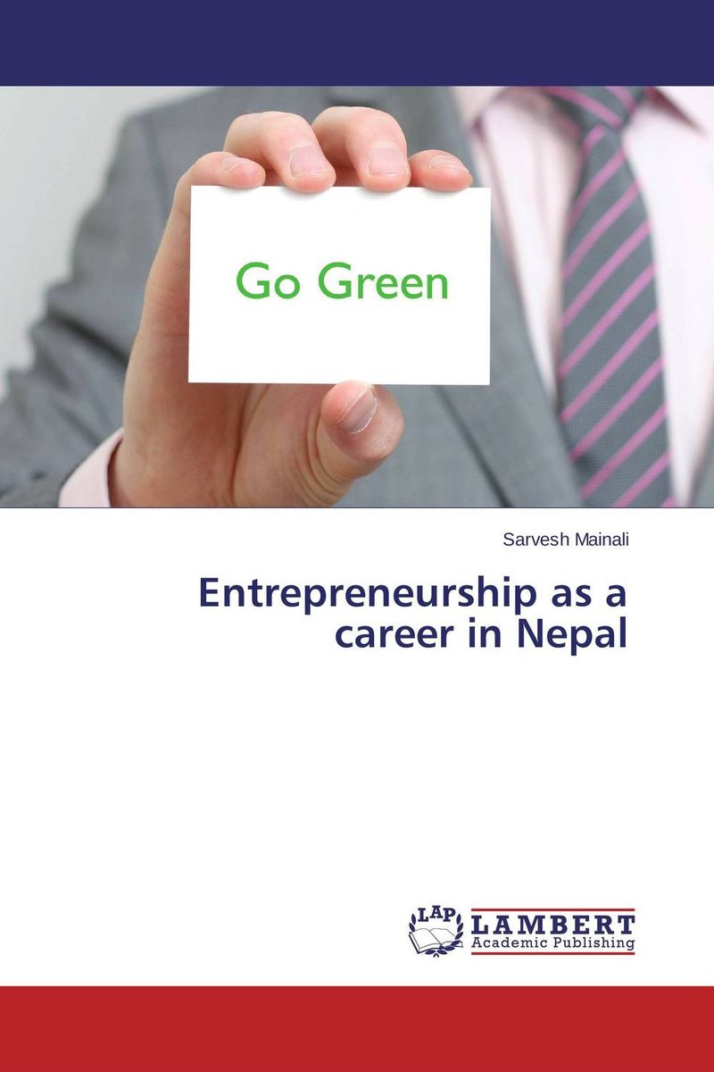 Entrepreneurship as a career in Nepal the assistant principalship as a career