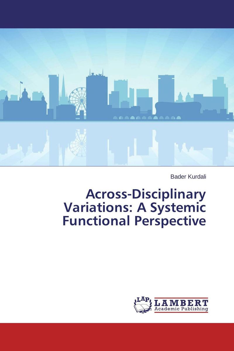 все цены на Across-Disciplinary Variations: A Systemic Functional Perspective онлайн