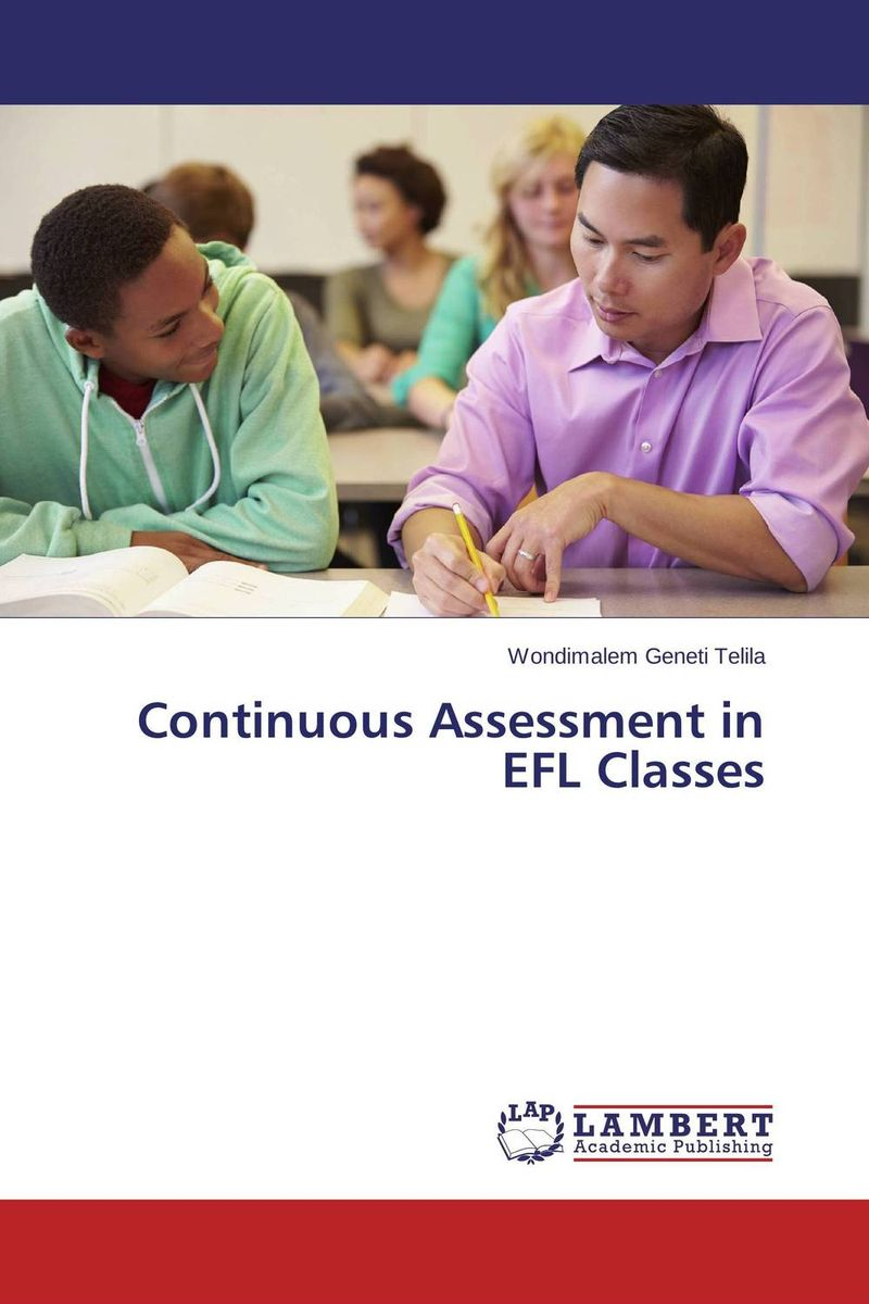 Continuous Assessment in EFL Classes performance and durability assessment