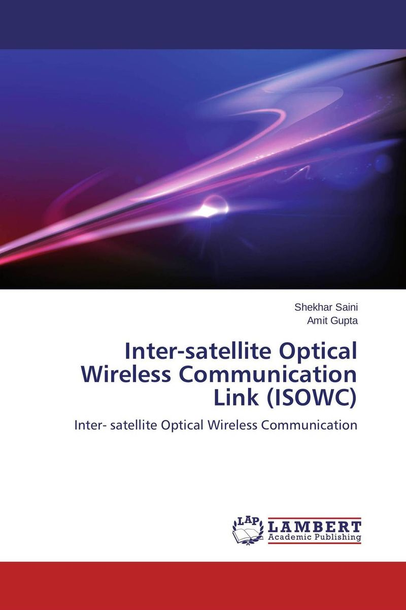 Inter-satellite Optical Wireless Communication Link (ISOWC) abdul basit mobility model for optical wireless communication system