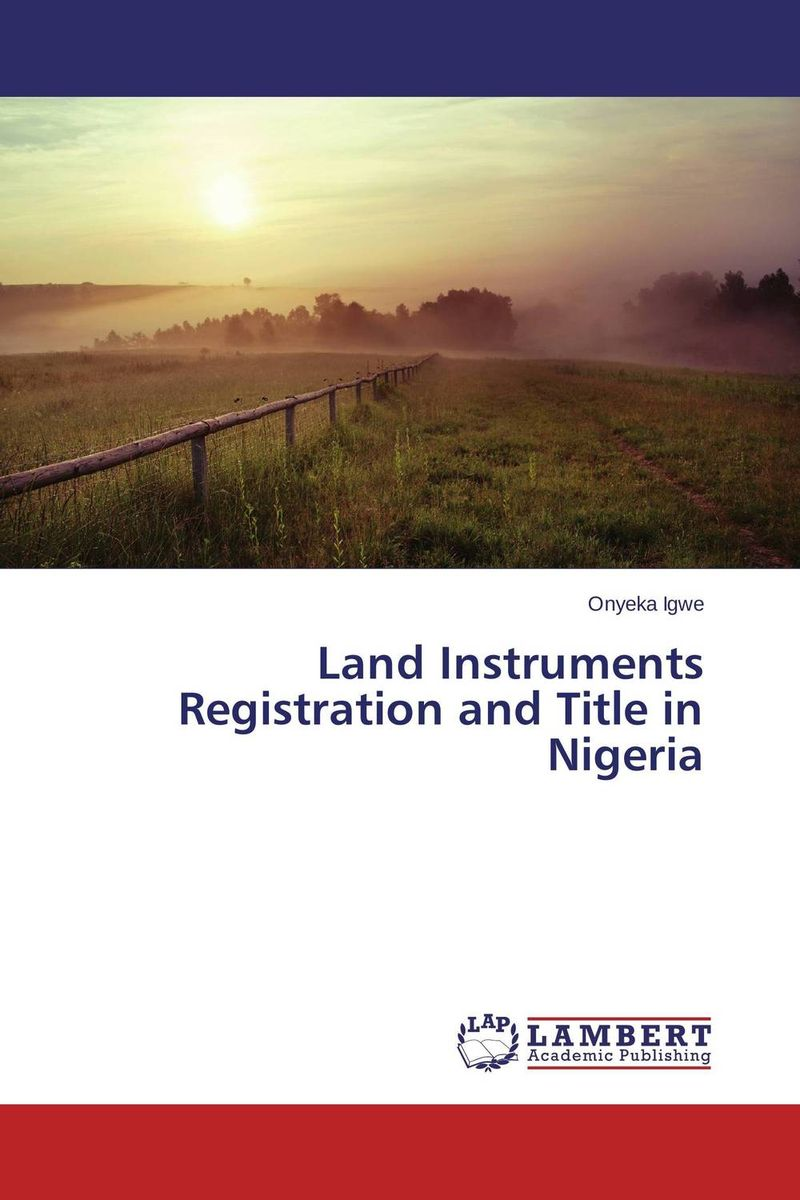 Land Instruments Registration and Title in Nigeria privatization and firms performance in nigeria
