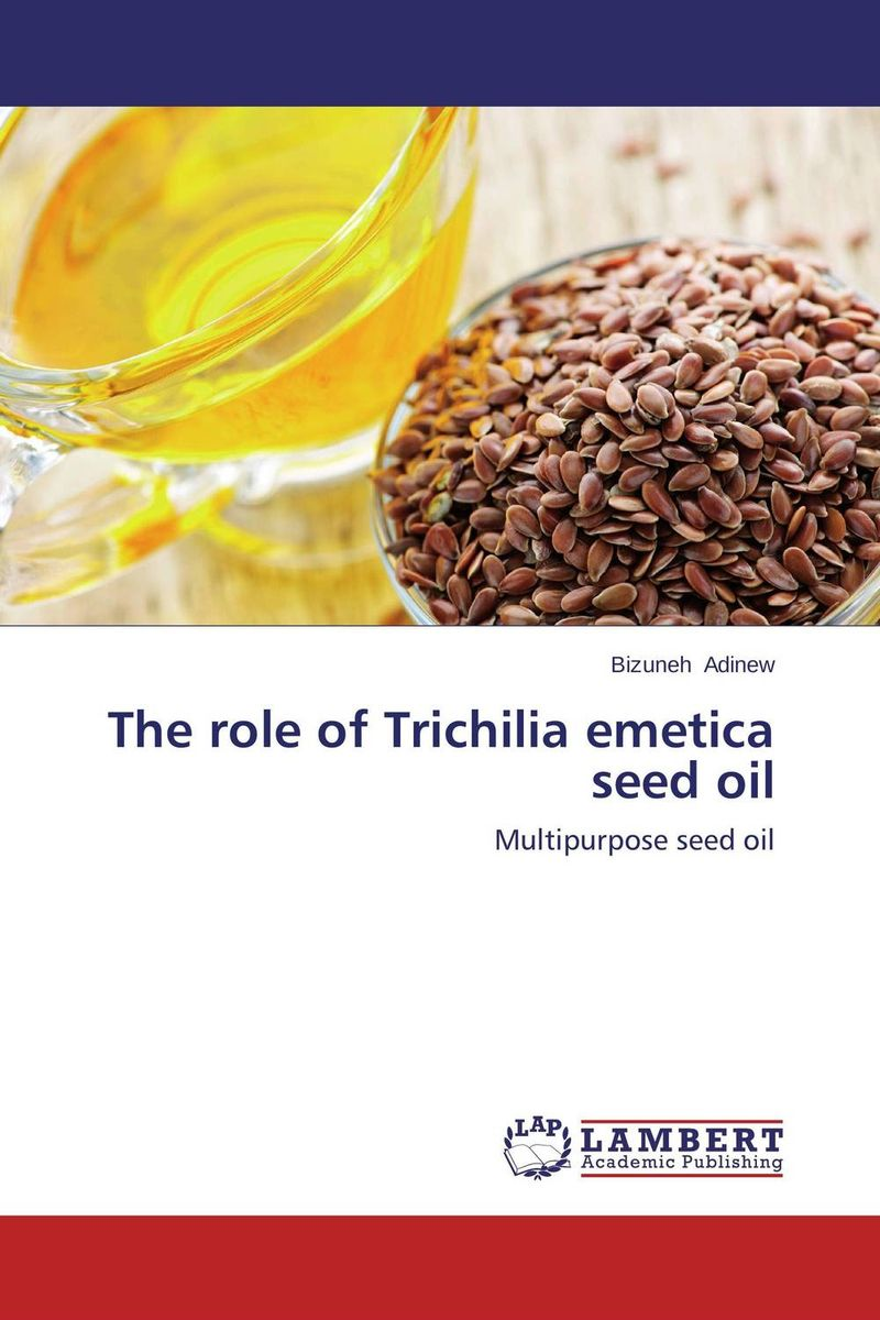 The role of Trichilia emetica seed oil oil separator integrates well the different techniques of oil separation in the design of its products