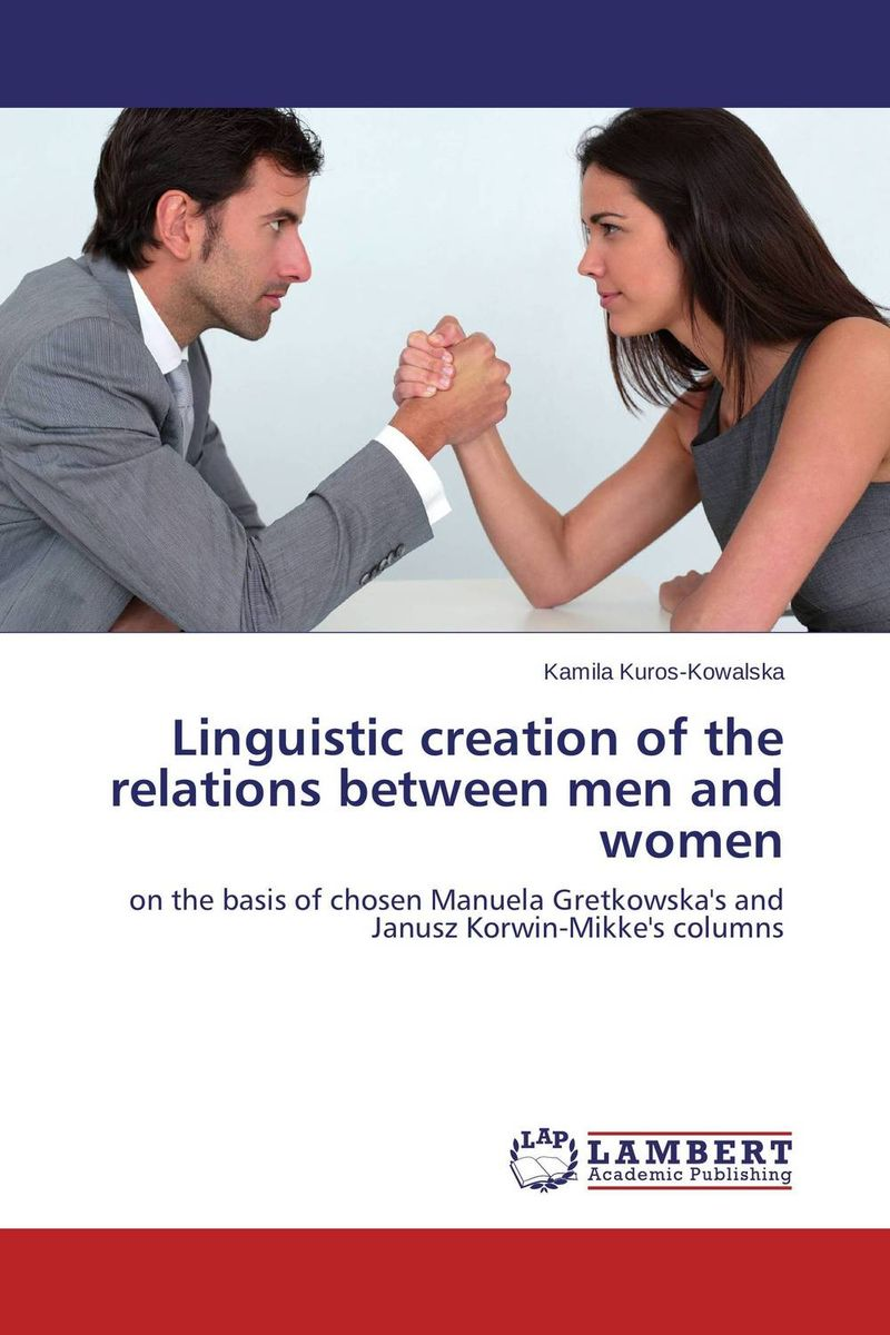 Linguistic creation of the relations between men and women linguistic variation in a multilingual setting
