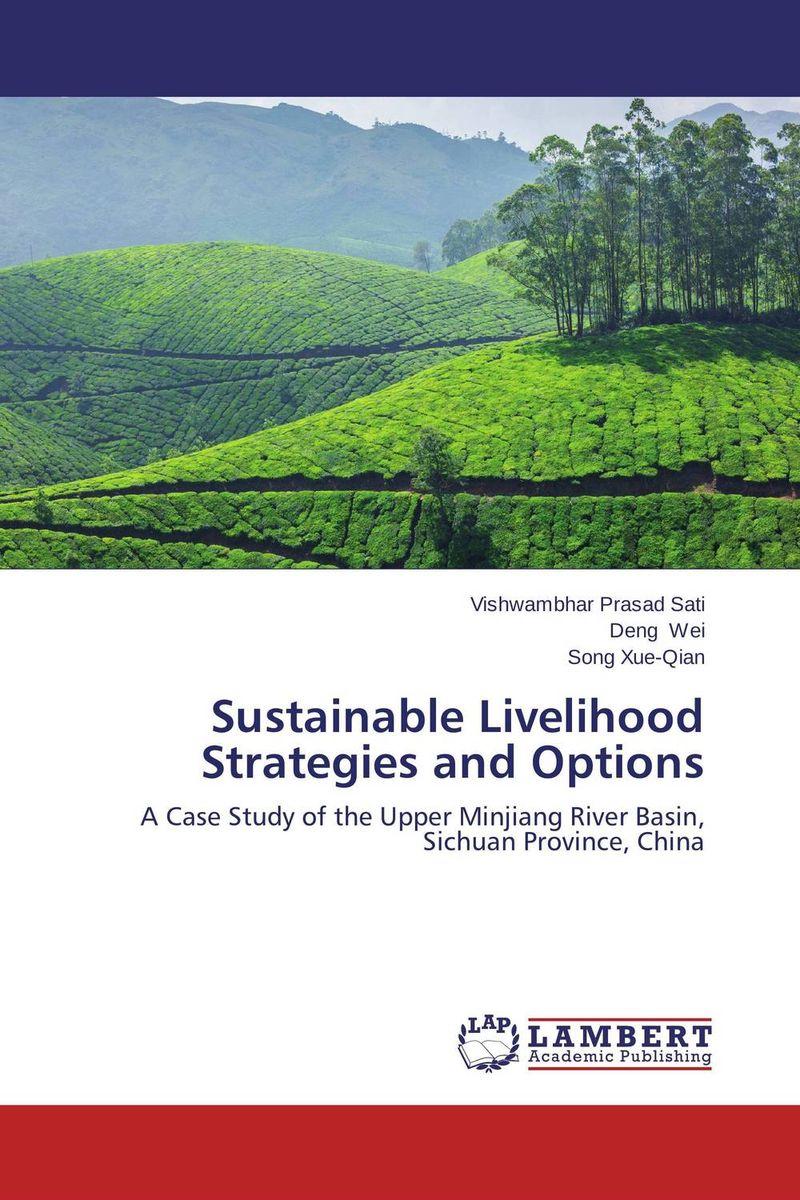 Sustainable Livelihood Strategies and Options changes in livelihood strategies