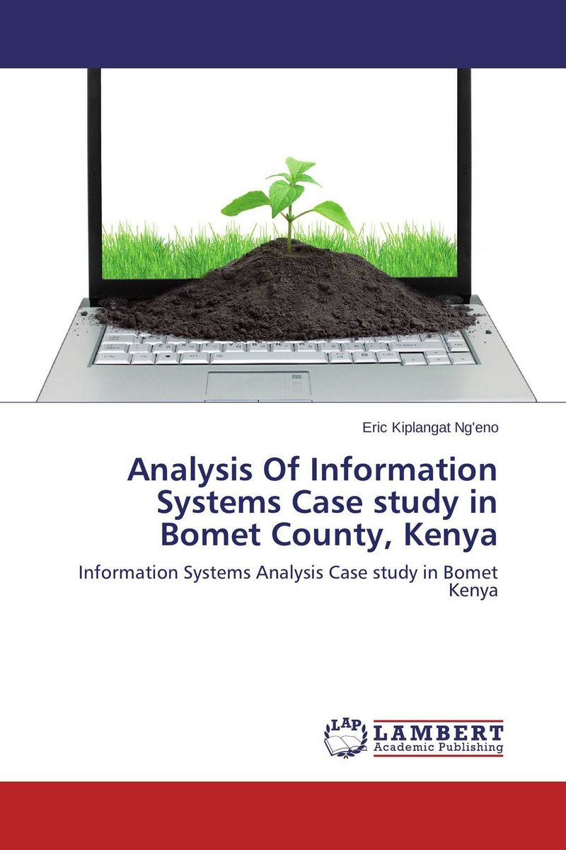Analysis Of Information Systems Case study in Bomet County, Kenya dilip kumar dam break analysis using hec ras a case study