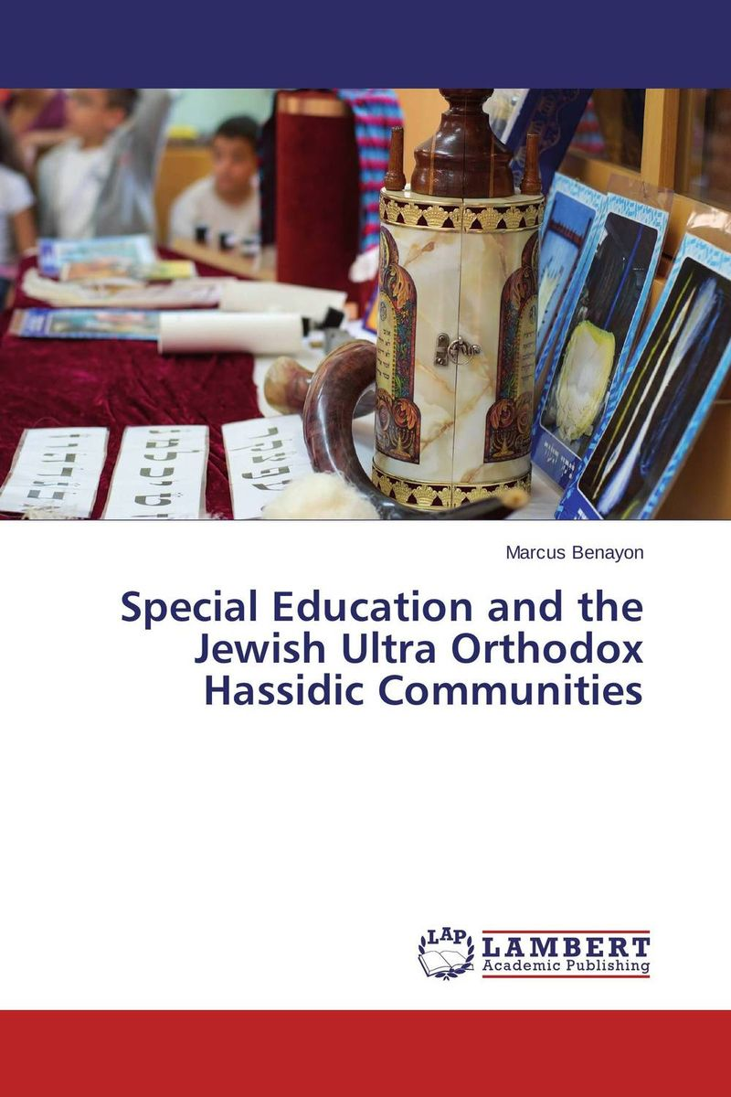 Special Education and the Jewish Ultra Orthodox Hassidic Communities introduction to special education