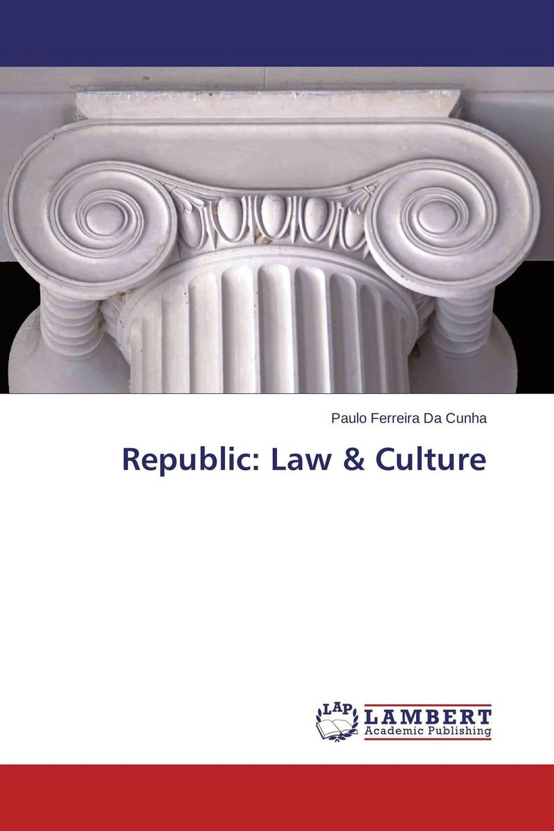 Republic: Law & Culture the republic of mass culture 2e