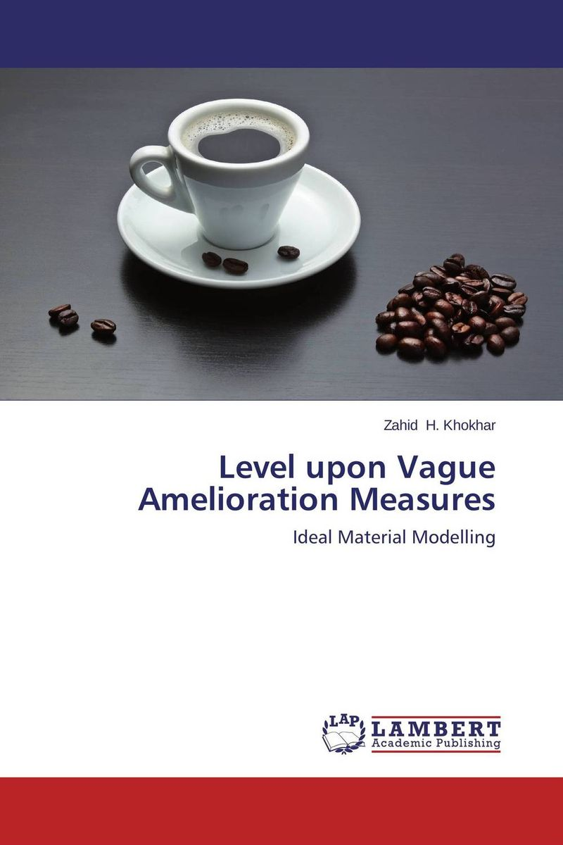 Level upon Vague Amelioration Measures affair of state an