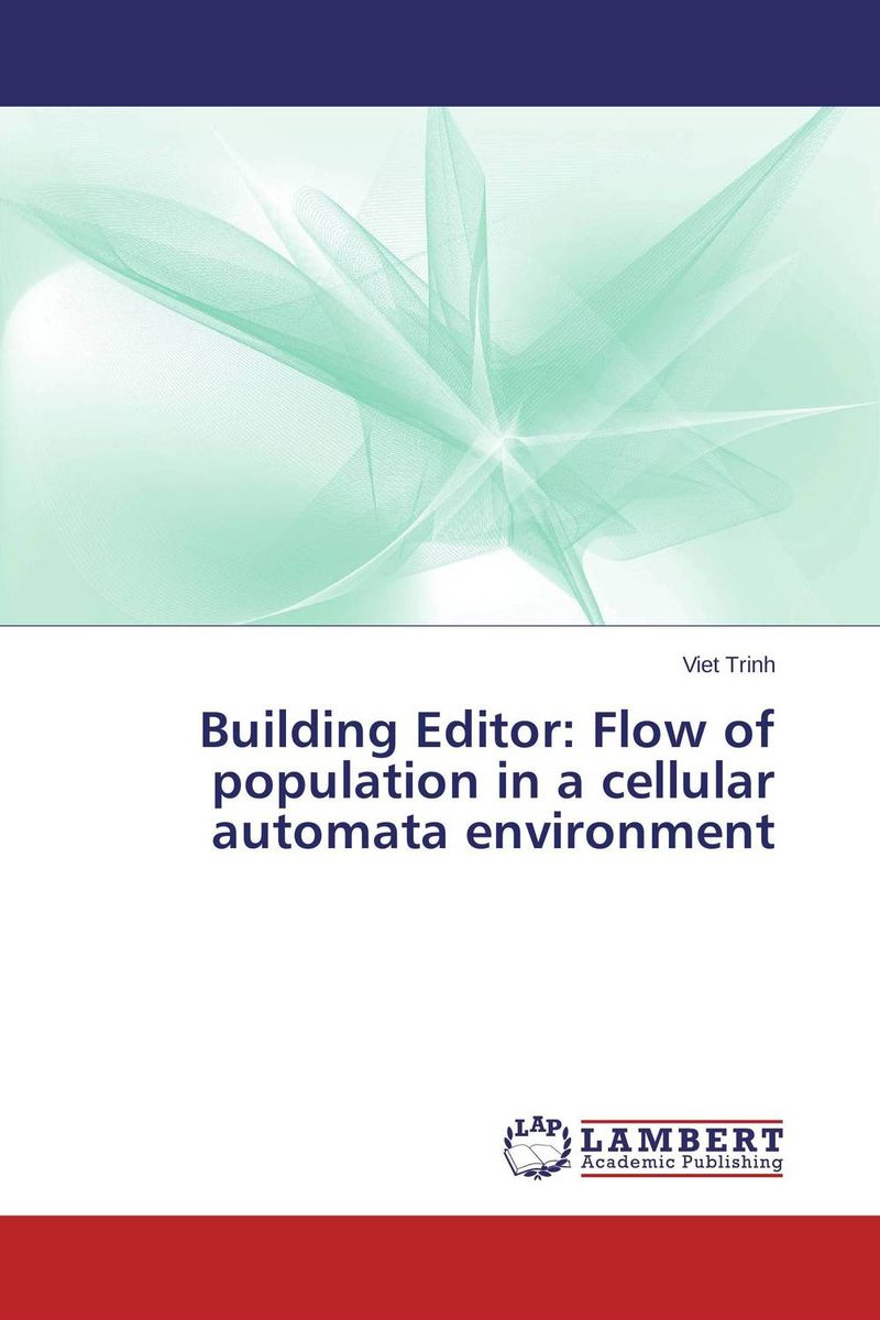 Building Editor: Flow of population in a cellular automata environment kiran sree pokkuluri ramesh babu inampudi and sssn usha devi nedunuri cellular automata in secondary structure prediction