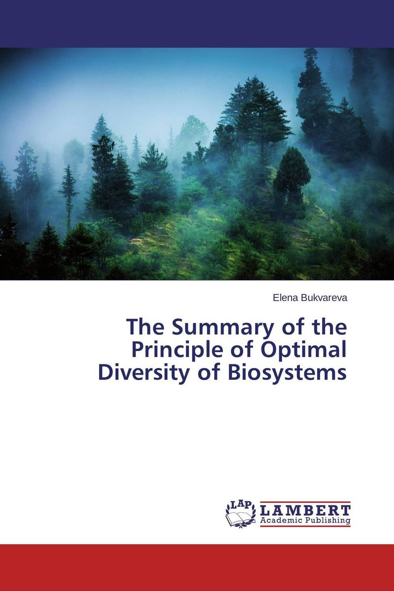 The Summary of the Principle of Optimal Diversity of Biosystems