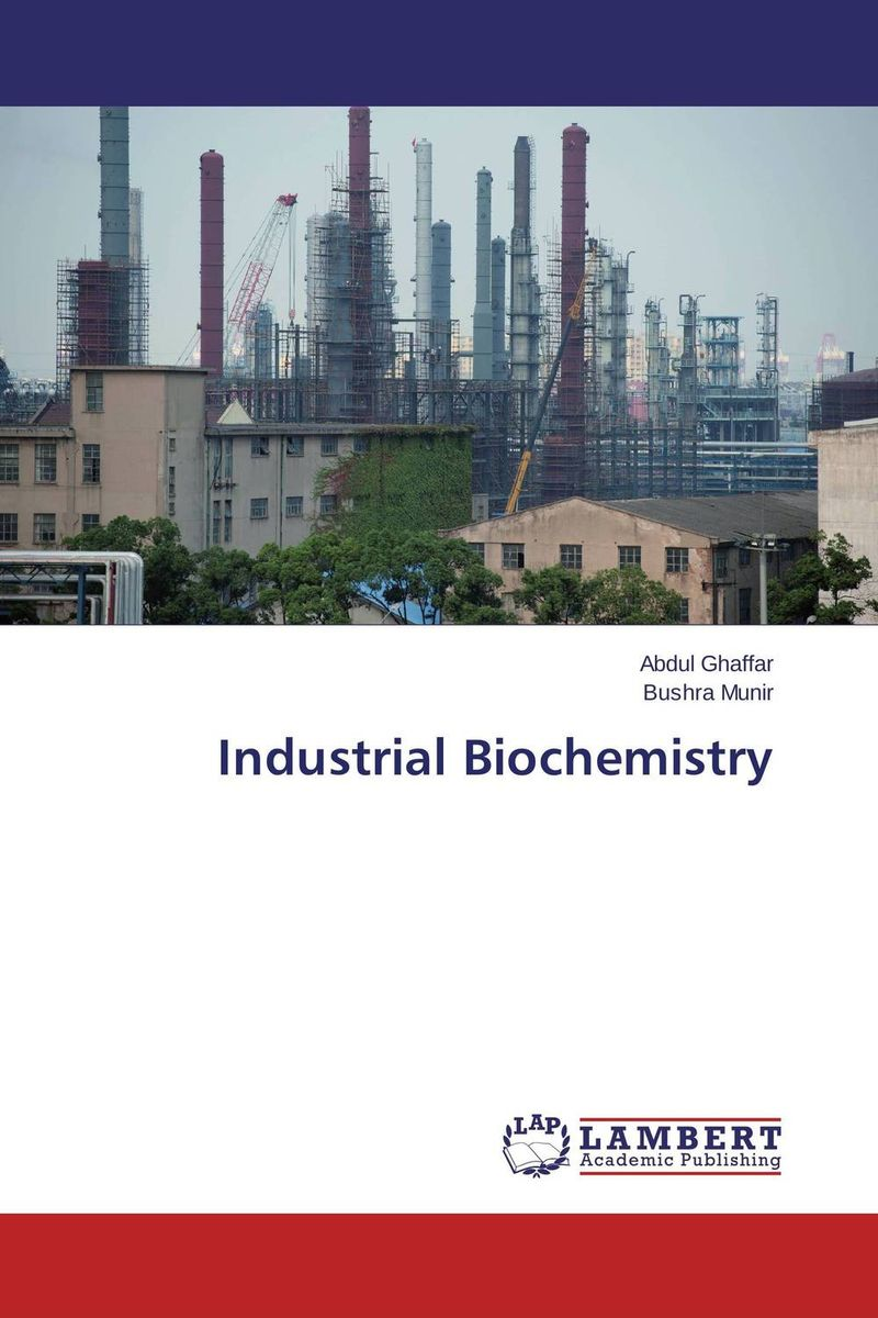 Industrial Biochemistry medical biochemistry and biotechnology