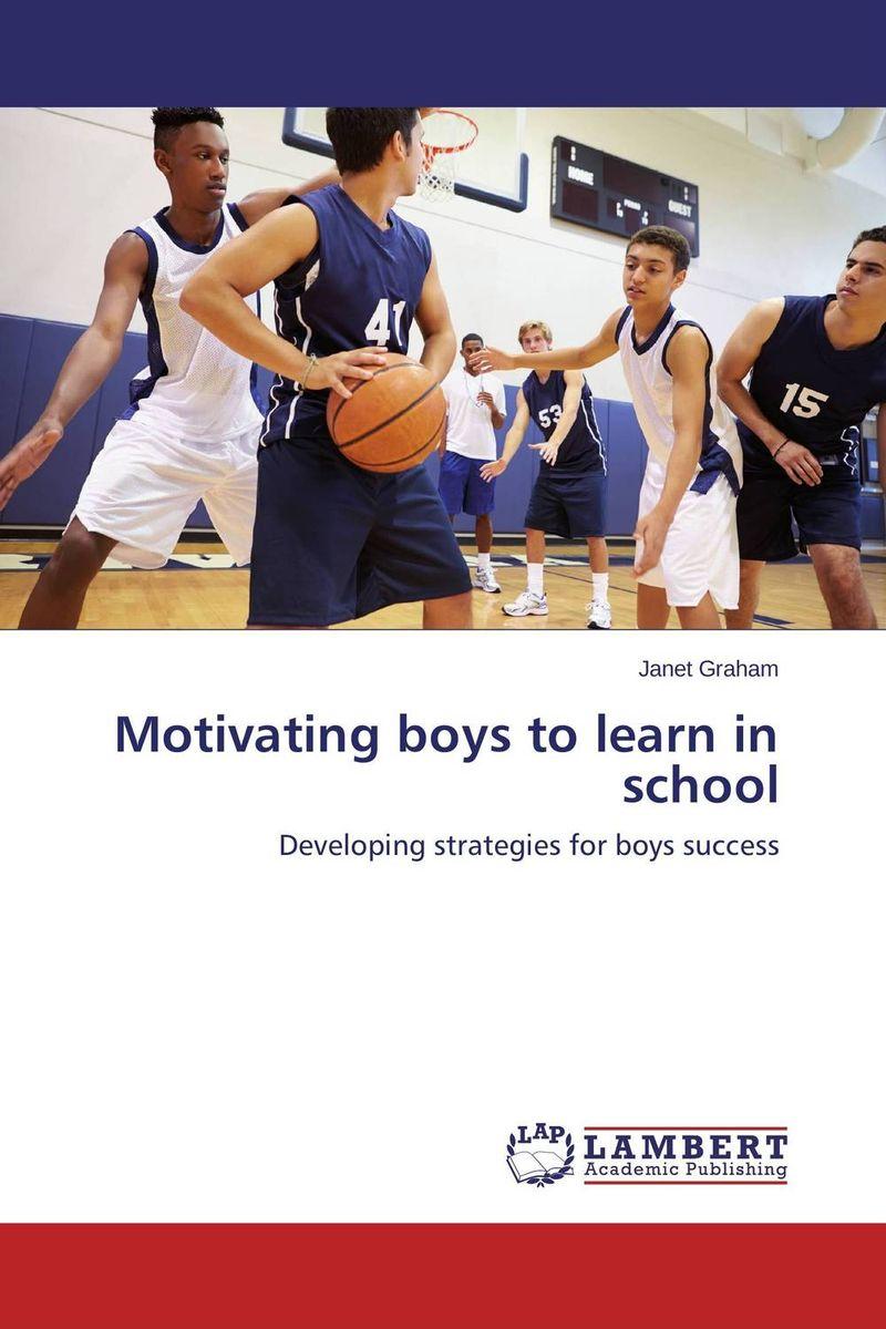 Motivating boys to learn in school