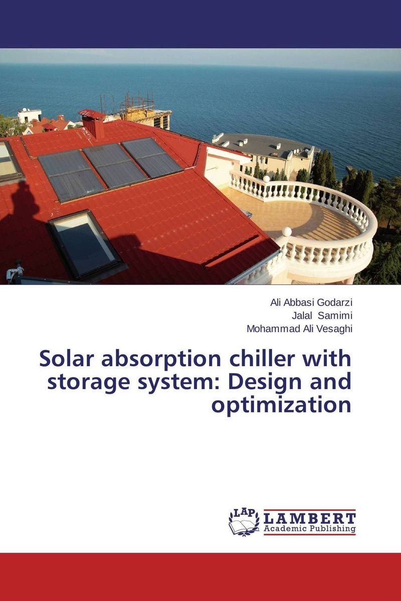 Solar absorption chiller with storage system: Design and optimization sound absorption coefficient analysis