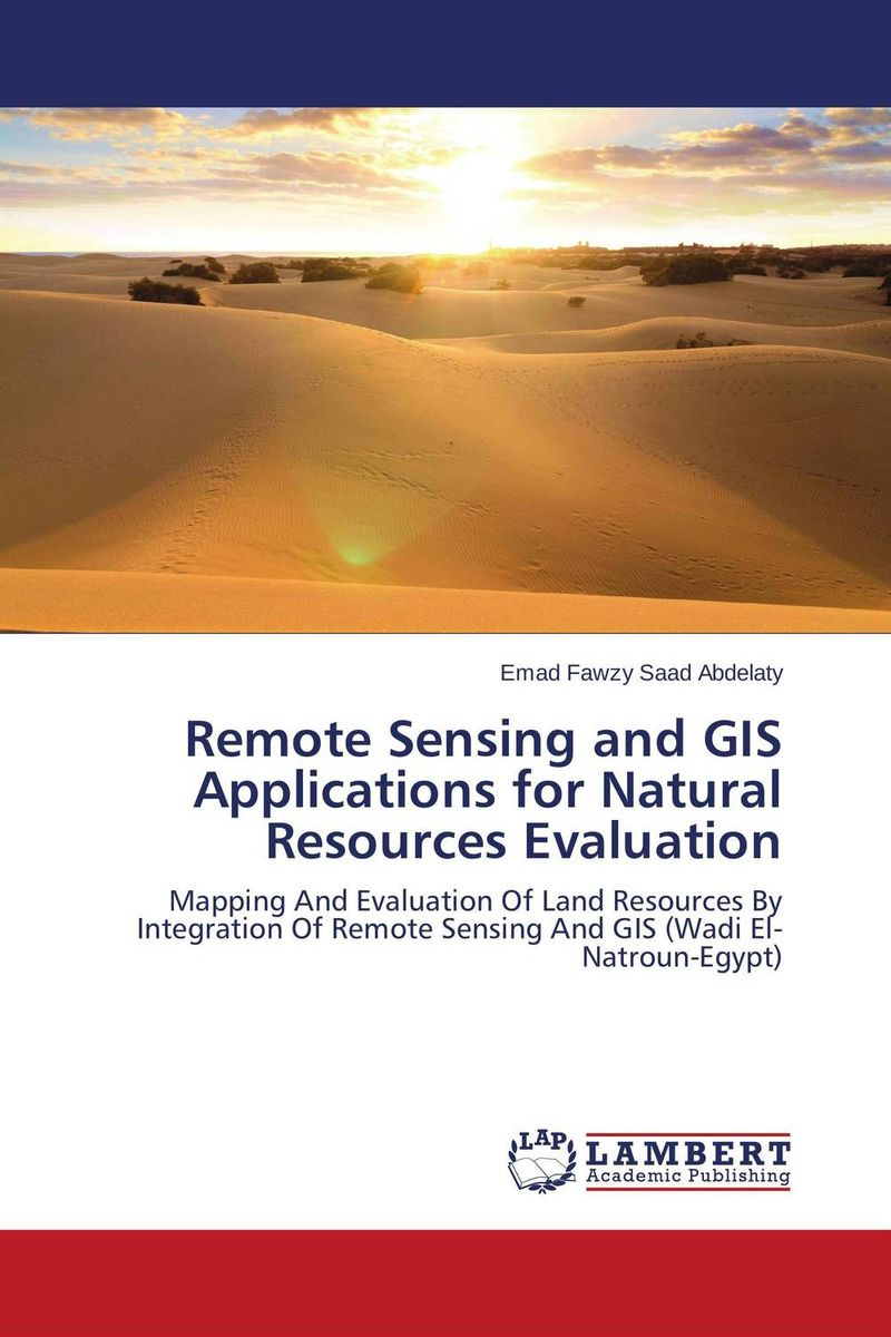 Remote Sensing and GIS Applications for Natural Resources Evaluation gis