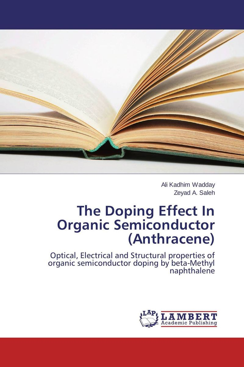 The Doping Effect In Organic Semiconductor (Anthracene) ligia gheorghita passivation kinetics at semiconductor interfaces