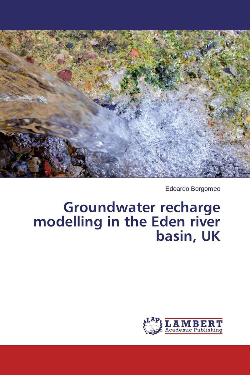Groundwater recharge modelling in the Eden river basin, UK geochemistry of groundwater in a river basin of andhra pradesh india
