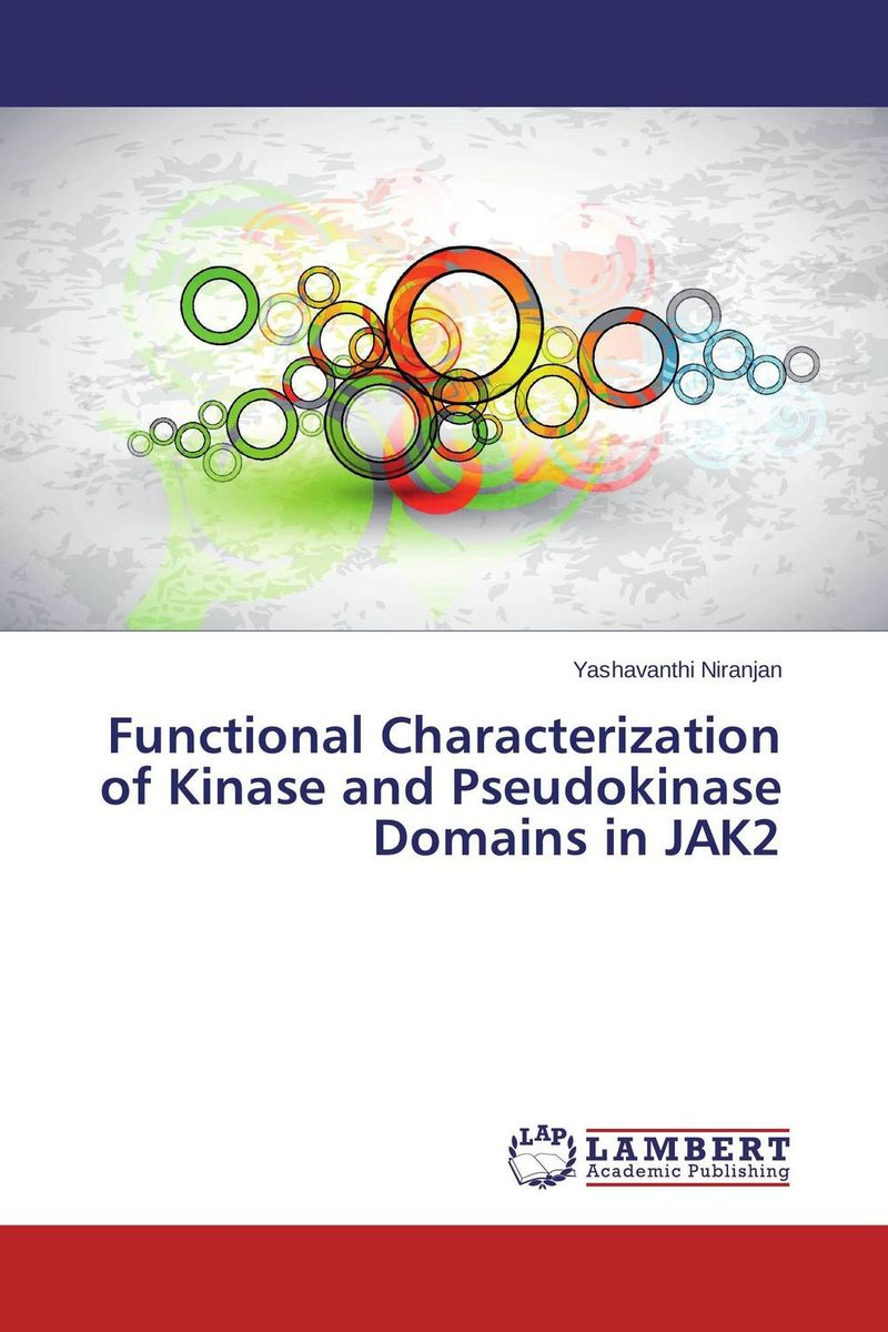 Functional Characterization of Kinase and Pseudokinase Domains in JAK2 anil arjun hake sanjay jha and suman kumar jha molecular and biochemical characterization of karanja derris indica