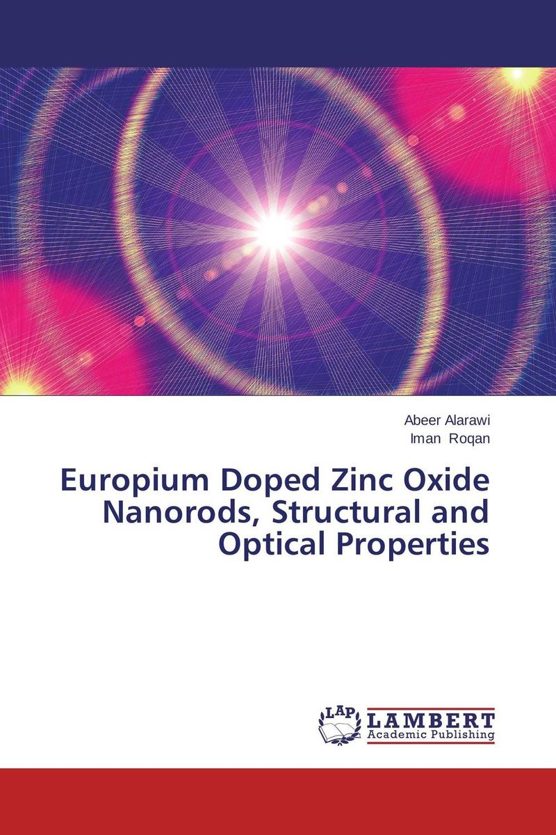 Europium Doped Zinc Oxide Nanorods, Structural and Optical Properties zinc oxide and manganese doped zinc oxide nanoparticles