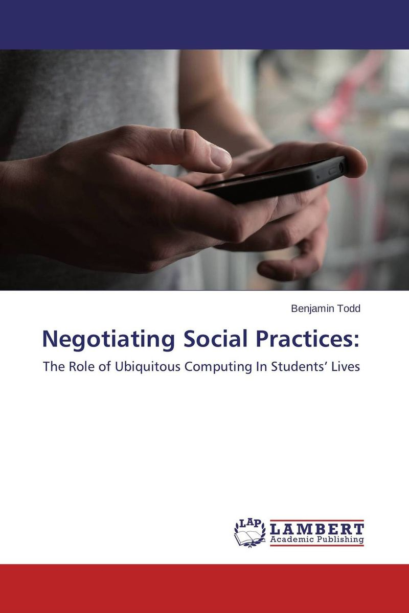 Negotiating Social Practices: seeing things as they are