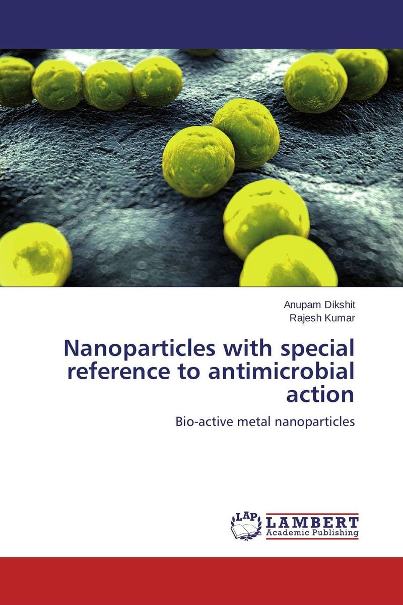 Nanoparticles with special reference to antimicrobial action ecology of wildife in special reference to gir lion p leo persica