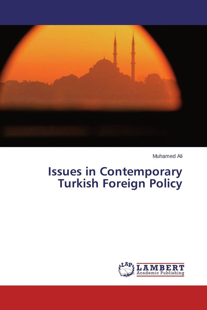 Issues in Contemporary Turkish Foreign Policy каталог ander